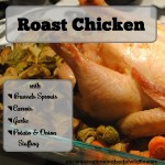 Roast Chicken with Brussels Sprouts | Once Upon a Time in a Bed of Wildflowers