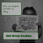 Why my daughter will NOT be selling Girl Scout Cookies