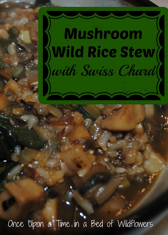 Mushroom Wild Rice Stew with Swiss Chard | Once Upon a Time in a Bed of Wildflowers
