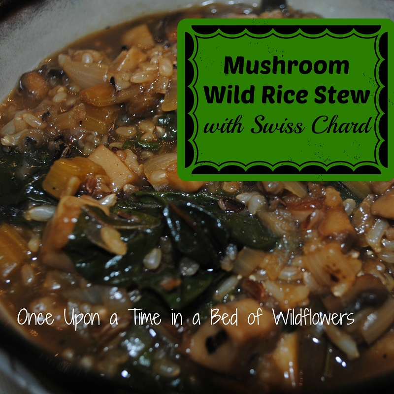 Mushroom Wild Rice Stew |Once Upon a Time in a Bed of Wildflowers