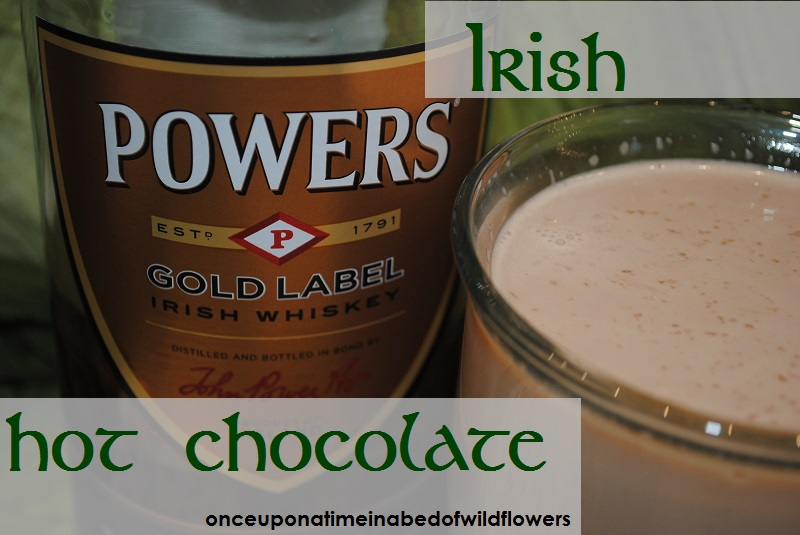 Irish Hot Chocolate | Once Upon a Time in a Bed of Wildflowers