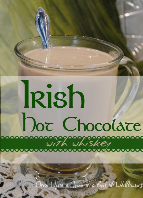 Creamy real food hot chocolate with Irish whiskey via Once Upon a Time in a Bed of Wildflowers