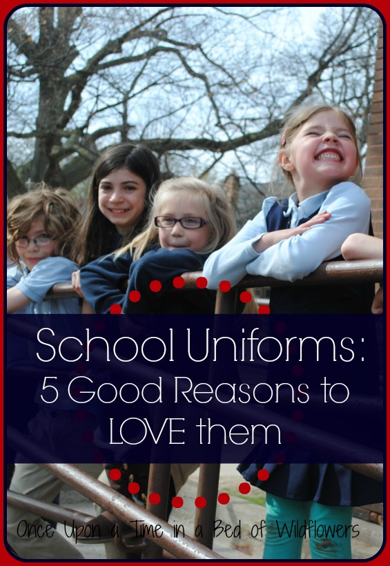 5 Good Reasons to LOVE School Uniforms // Once Upon a Time in a Bed of Wildflowers