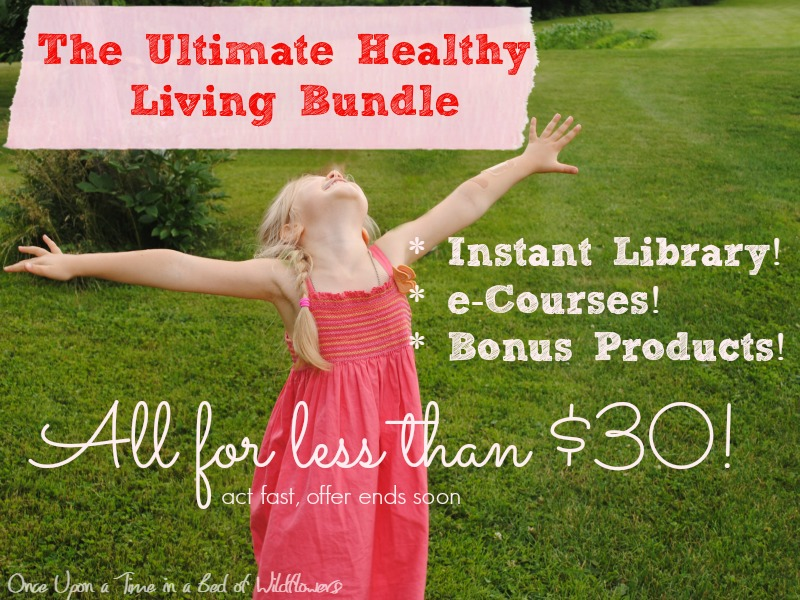 The Ultimate Healthy Living Bundle -- get it now before the sale ends!
