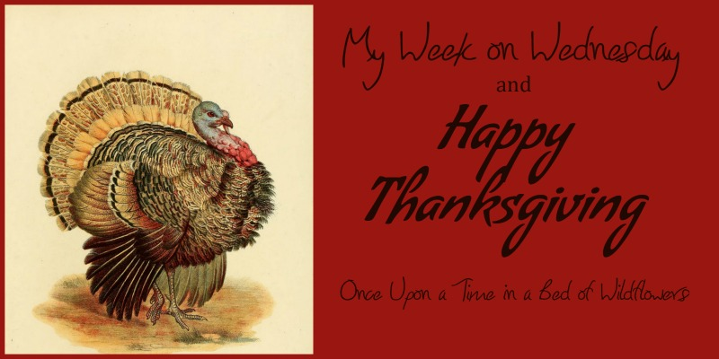 My Week on Wednesday Thanksgiving recipes and ideas // Once Upon a Time in a Bed of Wildflowers
