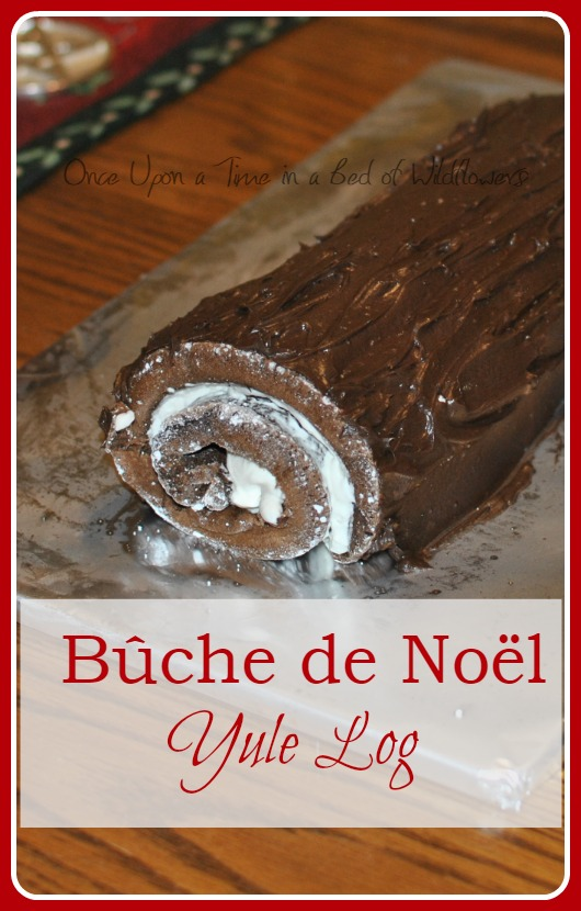 Bûche de Noël, or Yule Log. A traditional French Christimastime dessert. Via Once Upon a Time in a Bed of Wildflowers