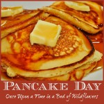 Pancake Day (a roundup of pancake posts) via Once Upon a Time in a Bed of Wildflowers